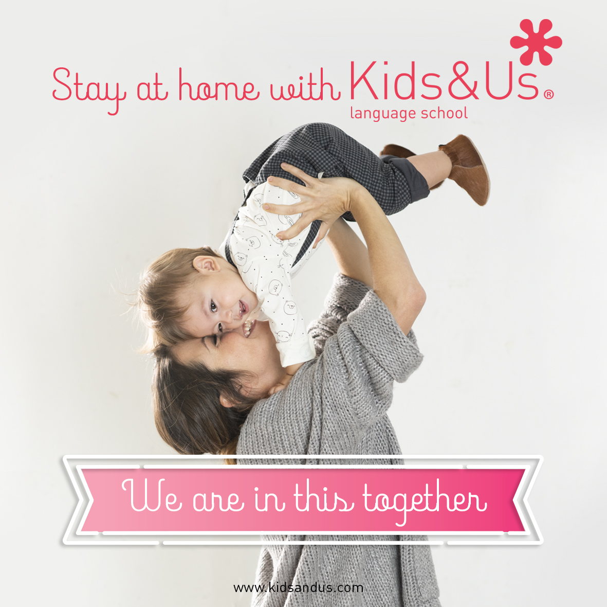 Stay at home with Kids&Us!